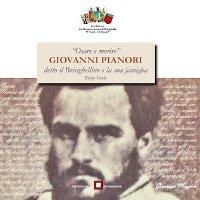 Osare e Morire: Giovanni Pianori detto il Brisighellino e la sua famiglia